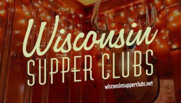 Wisconsin Supper Clubs Movie